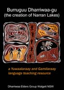 Burruguu Dharriwaa-gu - the creation of Narran Lakes book cover